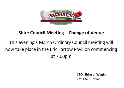 Shire Council Meeting - Change of Venue